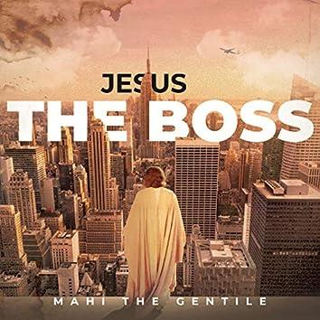 Jesus the Boss