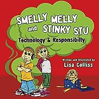Smelly Melly and Stinky Stu: Technology & Responsibility