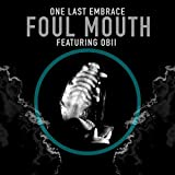 Foul Mouth (feat. Obii)