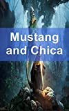 Mustang and Chica (Icelandic Edition)