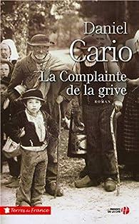 La complainte de la grive par Daniel Cario