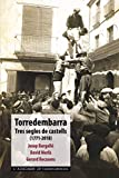 Torredembarra. Tres segles de castell - 1771-2018: Tres segles de castells (1771-2018): 29 (L'Aixecador)