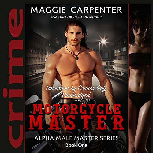 Motorcycle Master                   By:                                                                                                                                 Maggie Carpenter                               Narrated by:                                                                                                                                 Conner Goff                      Length: 6 hrs and 56 mins     Not rated yet     Overall 0.0