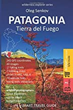 PATAGONIA, Tierra del Fuego: Smart Travel Guide for Nature Lovers, Hikers, Trekkers, Photographers (budget version, b/w) (Wilderness Explorer)
