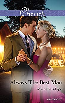 Always The Best Man (Crimson, Colorado Book 4) by [Michelle Major]
