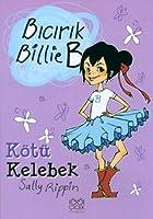 Bicirik Billie B Kötü Kelebek