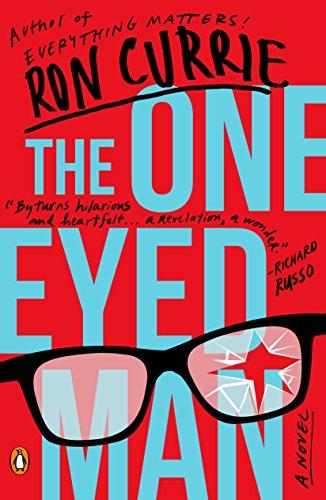 The One-Eyed Man: A Novel (English Edition)