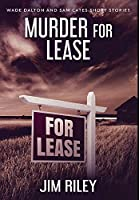 Murder For Lease: Premium Hardcover Edition