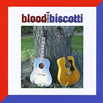 Blood and Biscotti