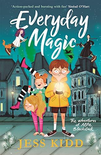 Everyday Magic: The Adventures of Alfie Blackstack eBook: Kidd, Jess, Castro,  Beatriz: Amazon.co.uk: Kindle Store