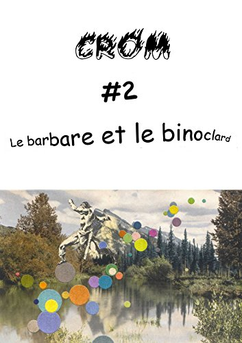 CROM #2: Le barbare et le binoclard (French Edition)