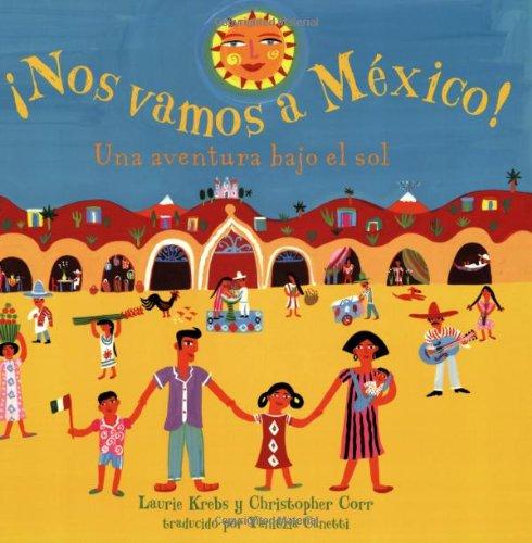 Nos Vamos a Mexico! (Spanish Edition)