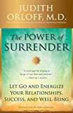 Image of The Power of Surrender: Let Go and Energize Your Relationships, Success, and Well-Being
