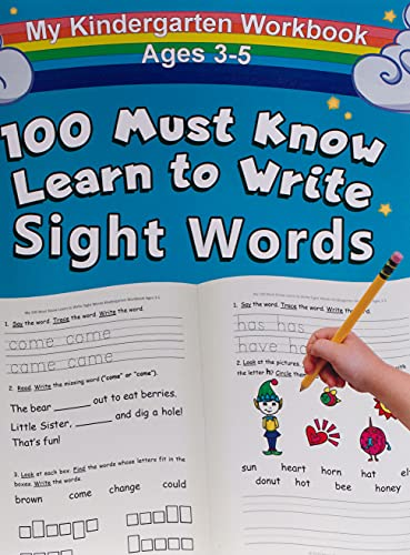My 100 Must Know Learn to Write Sight Words Kindergarten Workbook Ages 3-5:...