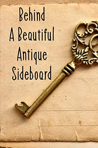 Behind A Beautiful Antique Sideboard: Thriller Mystery Books