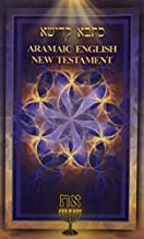 Aramaic English New Testament 5th Edition (Fifth Edition Softcover) by Andrew Gabriel Roth (2012-05-04)