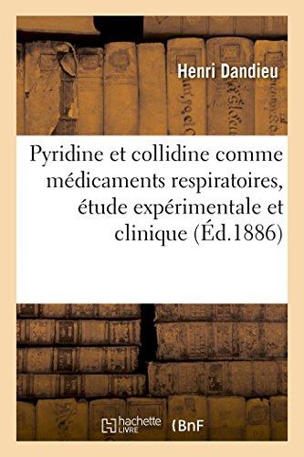 Dandieu-H: La Pyridine Et de la Collidine Comme Mï¿ (Histoire)