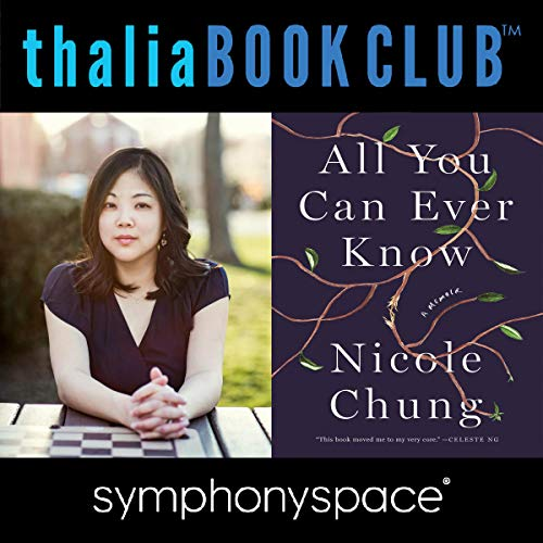 Thalia Book Club: Nicole Chung, All You Can Ever Know audiobook cover art