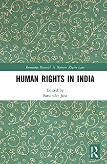 Human Rights in India (Routledge Research in Human Rights Law)