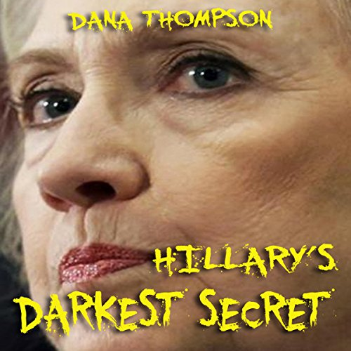 Hillary's Darkest Secret audiobook cover art