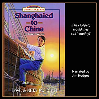 Shanghaied to China: Introducing Hudson Taylor audiobook cover art