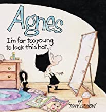 Agnes: I'm Far Too Young To Look This Hot by Tony Cochran (2004-02-01)