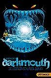 Darkmouth 3: Die Legenden schlagen zurück