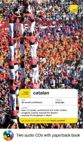 Teach Yourself Catalan Complete Course Package (Book + 2cds) (Teach Yourself Language Courses)