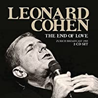 The End Of Love (2Cd) by Leonard Cohen