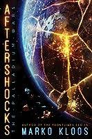 Aftershocks (The Palladium Wars)