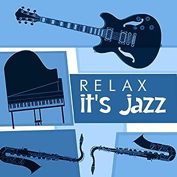 Relax: It's Jazz