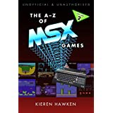The A-Z of MSX Games: Volume 2 (The A-Z of Retro Gaming Book 35) (English Edition)