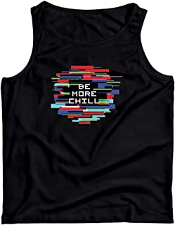 Be More Chill Unisex Tank Top, be more chill, be more chill shirts, be more chill sweatshirt, be more chill hoodie, be more chill t shirt
