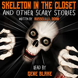 Skeleton in the Closet and Other Scary Stories audiobook cover art