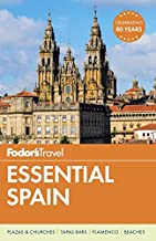 Fodor's Essential Spain (Full-color Travel Guide)