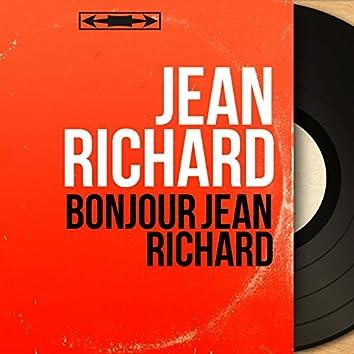 Bonjour Jean Richard (Live, Mono Version)