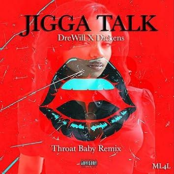 JIGGA TALK