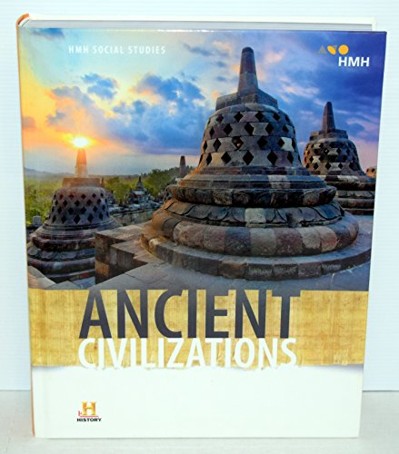Compare Textbook Prices for HMH Social Studies: Ancient Civilizations: Student Edition 2019 1 Edition ISBN 9780544669215 by HOUGHTON MIFFLIN HARCOURT