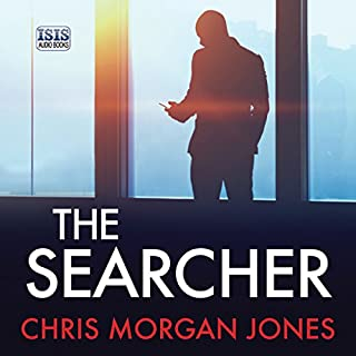 The Searcher     The Ben Webster Spy Series, Book 3              By:                                                                                                                                 Chris Morgan Jones                               Narrated by:                                                                                                                                 Jonathan Keeble                      Length: 13 hrs and 12 mins     5 ratings     Overall 3.8