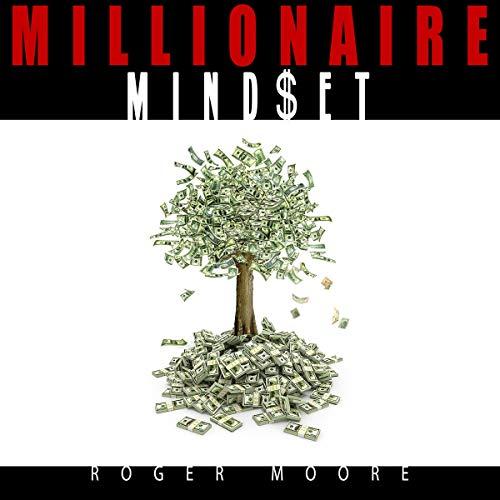 『Millionaire Mindset: Habits & Ideas to Grow Rich』のカバーアート