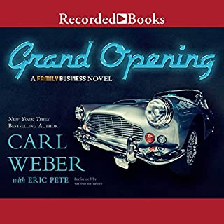 The Grand Opening     A Family Business Novel              By:                                                                                                                                 Carl Weber,                                                                                        Eric Pete                               Narrated by:                                                                                                                                 Jules Williamson,                                                                                        B. Lipton Bennett,                                                                                        Ebony Mendez,                   and others                 Length: 9 hrs and 37 mins     1,134 ratings     Overall 4.7