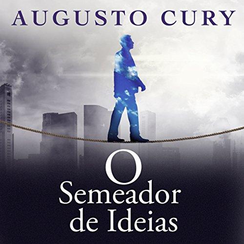 O semeador de idéias [The Sower of Ideas] audiobook cover art