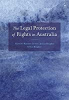 The Legal Protection of Rights in Australia