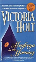 Menfreya in the Morning by Victoria Holt (1982-10-12)