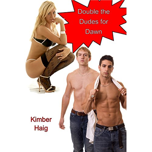 Double the Dudes for Dawn audiobook cover art