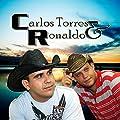 Carlos Torres & Ronaldo (Volume 01)