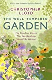 The Well-Tempered Garden: A New Edition Of The Gardening Classic (English Edition)