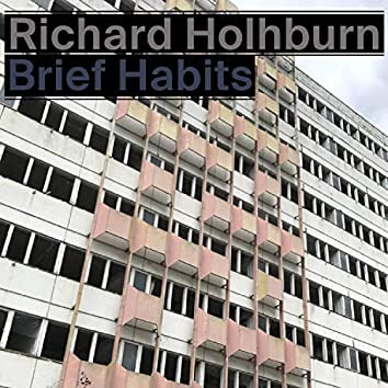 Brief Habits