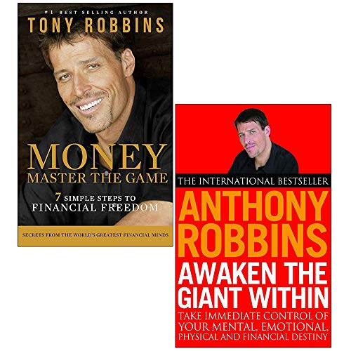 Tony Robins 2 Books Collection Set (Awaken The Giant Within: How to Take Immediate Control of Your Mental, Emotional, Physical & Money Master the Game:7 Simple Steps to Financial Freedom)