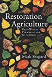 Shepard, M: Restoration Agriculture - Mark Shepard
